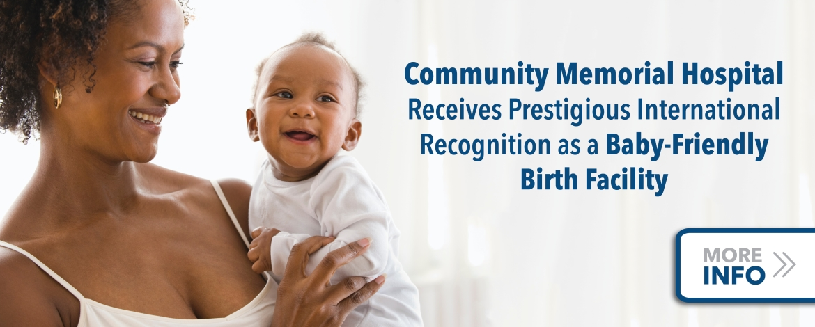 Community Memorial Hospital Receives Prestigious International Recognition as a Baby-Friendly Birth Facility