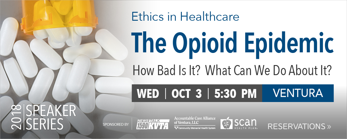 Ethics in Healthcare: The Opioid Epidemic | Wed. Oct. 3rd 5:30pm