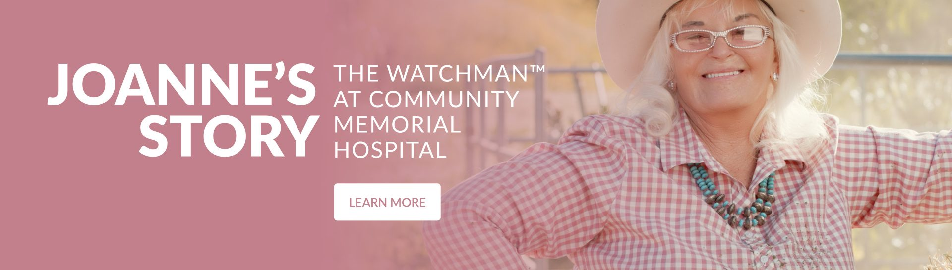 The Watchman at Community Memorial Hospital