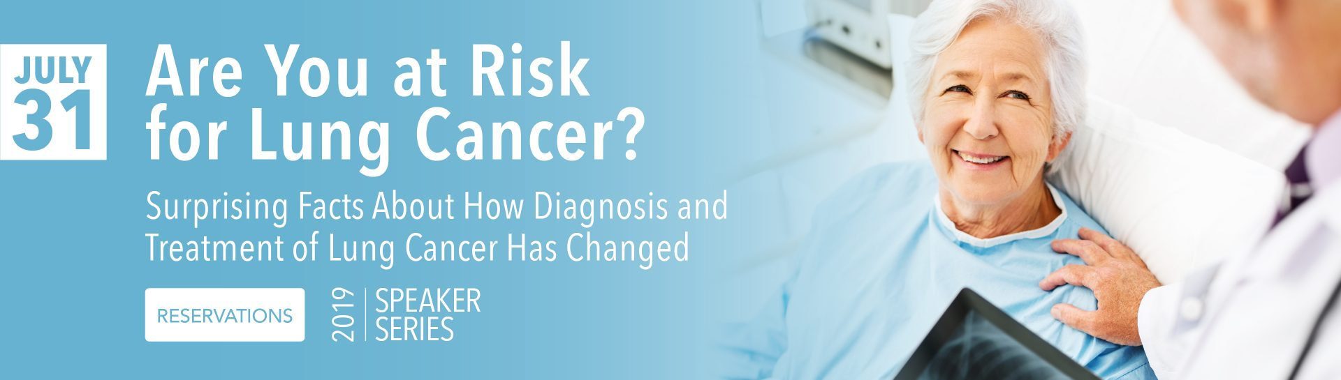 Are you at risk for lung cancer? Come learn surprising facts about how diagnosis and treatment have changed.