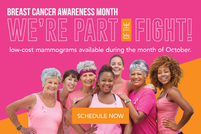 Low cost mammograms available during the month of October. Schedule your breast screening now!