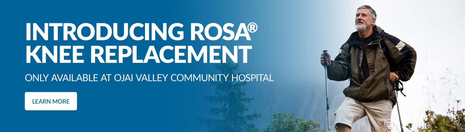Introducing ROSA Knee Replacement only available at Ojai Valley Community Hospital