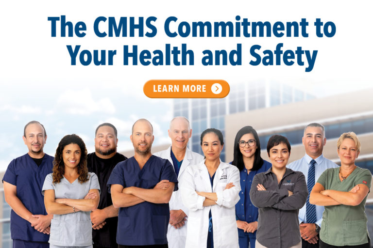 The CMHS Commitment to Your Health and Safety