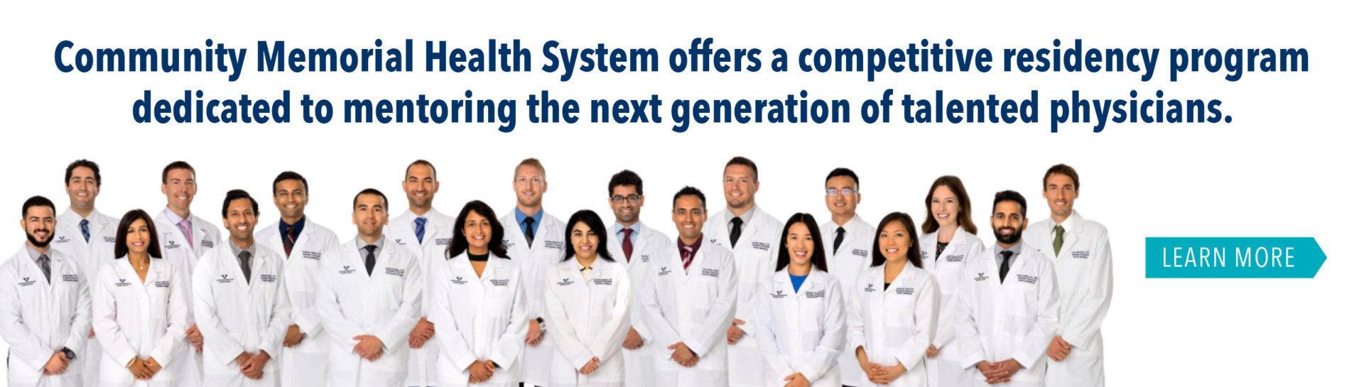 Community Memorial Health System offers a competitive residency program dedicated to mentoring the next generation of talented physicians.