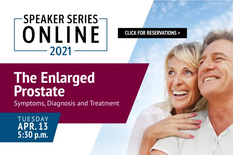 Click here to register for a free seminar on symptoms, diagnosis and treatment of enlarged prostate
