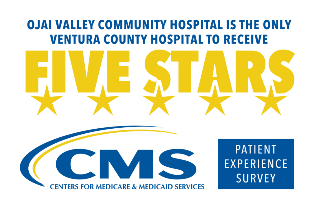 Ojai Valley Community Hospital is the Only Ventura County Hospital to Receive Five Stars from the Centers for Medicare & Medicaid Services Patient Experience Survey